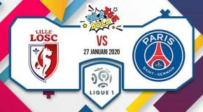 Prediksi Bola Jitu Lille vs Paris Saint Germain 27 Januari 2020