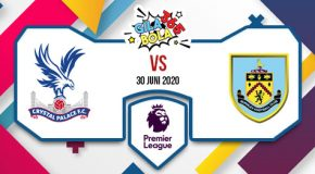 Prediksi Bola Jitu Crystal Palace Vs Burnley 30 Juni 2020