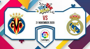 Prediksi Bola Jitu Villarreal vs Real Madrid 21 November 2020